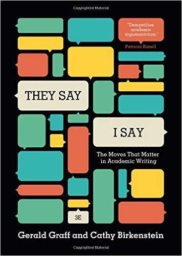 """They Say / I Say"": The Moves That Matter in Academic Writing (Third Edition), Graff, Gerald; Birkenstein, Cathy"